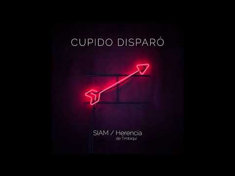 SIAM - Cupido disparó (Cover Audio) Feat. Herencia de Timbiquí