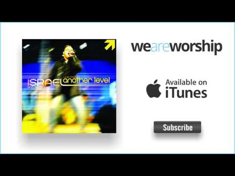 Israel \u0026 New Breed - So Easy To Love You / Friend Of God (Medley; Reprise)