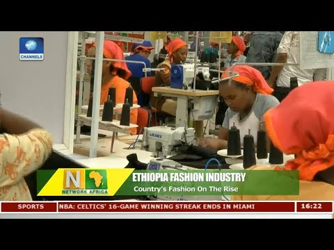 Ethiopia's Fashion Industry On The Rise | Network Africa |