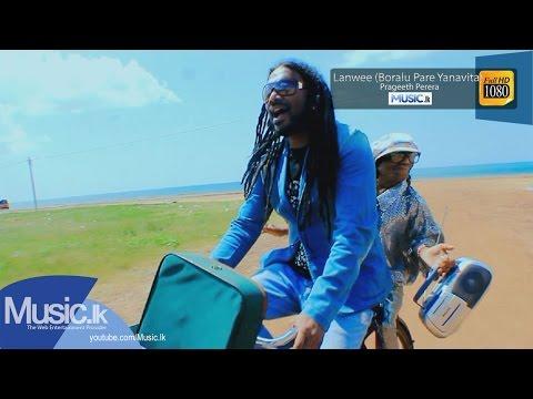 Lanwee (Boralu Pare Yanavita) - Prageeth Perera - Full HD - www.music.lk