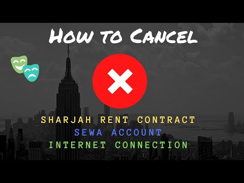 How to close your SEWA account, Sharjah tenancy contract or
