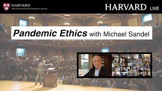 Harvard Live Pandemic Ethics with Michael Sandel