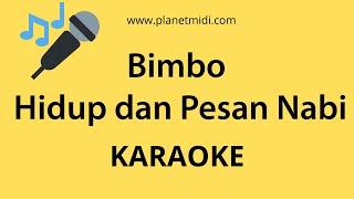 Bimbo - Hidup dan Pesan Nabi (Karaoke/Midi Download)