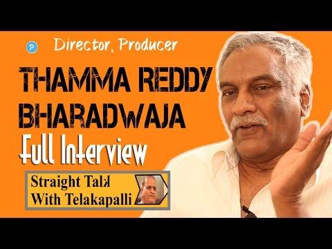 Director Tammareddy Bharadwaj Full Interview || Straight Talk with Telakapalli