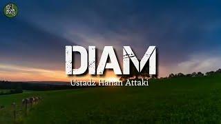 Diam ceramah pendek ustadz hanan attaki story wa ceramah status wa 2019