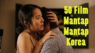 50 FILM MANTAP MANTAP KOREA   LIST FILM SEMI KOREA