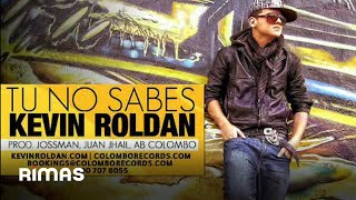 TU NO SABES - (Makia) (Canción)  KR Kevin Roldan New 2011 (Mister KR The Album)