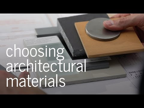 Choosing Architectural Materials