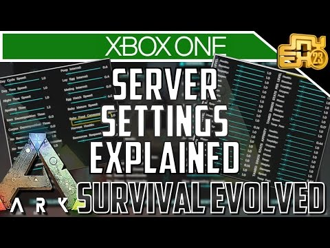 ARK XB1 - UPDATE v732 SERVER SETTINGS EXPLAINED (ARK XBOX ONE SETTINGS)