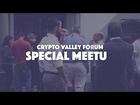 Zug #Crypto Valley Forum Special #Blockchain Meetup July 6, 2018 – Full-Length Pres. & Fireside Chat