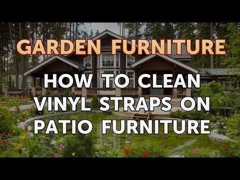 How To Clean Vinyl Straps On Patio Furniture
