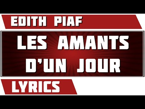 Les Amants D'un Jour - Edith Piaf - paroles