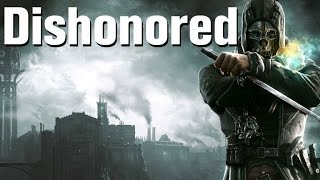 Dishonored Gameplay PC Max Settings 60FPS