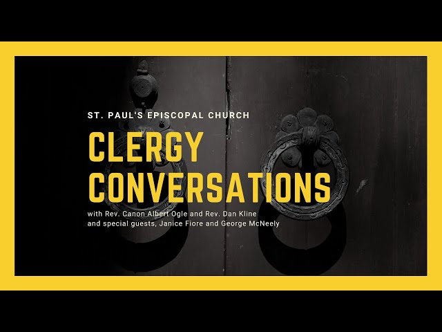 Clergy Conversations: On Stewardship with George McNeely and Janice Fiore