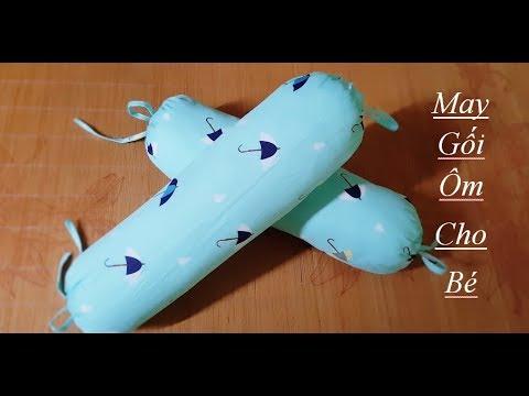 Hướng dẫn may gối ôm/gối chặn cho bé sơ sinh  | DIY Sewing Anti-Roll Pillow For Baby