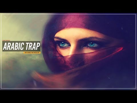 Best Arabic Trap Music Mix 2018 💥 Middle East Trap & Bass 🔫