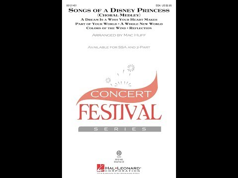 Songs Of A Disney Princess (SSA Choir) - Arranged By Mac Huff