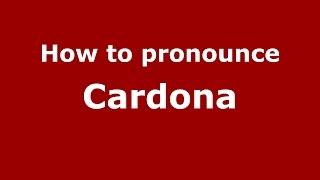 Download lagu How to pronounce Cardona PronounceNames com MP3