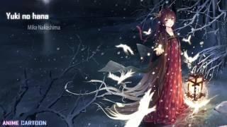 Nightcore - Yuki No Hana [Mika Nakashima]