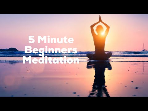 5 Minute Beginners Meditation