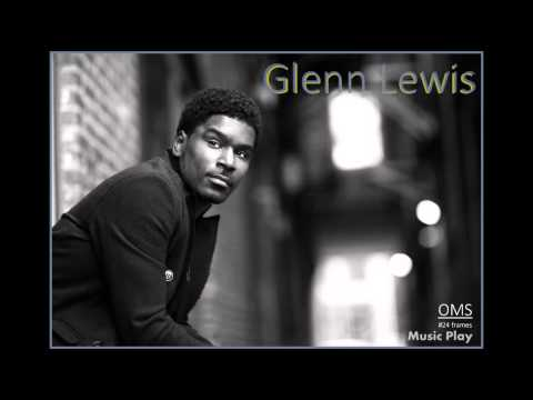 Glenn Lewis  Fall Again HQ