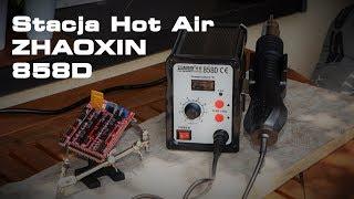 Moja nowa zabawka - Stacja Hot Air Zhaoxin 858D