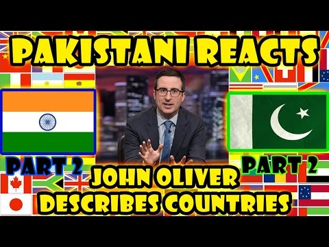 Pakistani Reacts to John Oliver Describes Countries 2