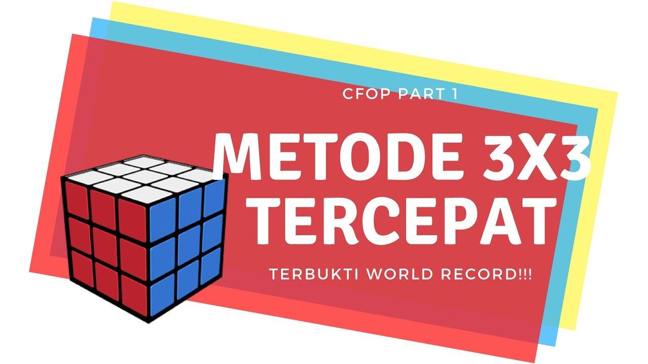 Rumus Tercepat Main Rubik 3x3 Metode Cfop Part 1 Youtube