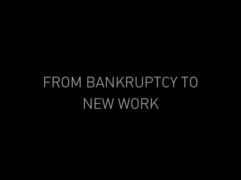 From Bankruptcy to New Work