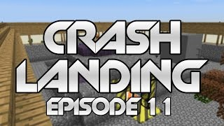 "Minecraft Crash Landing 11 - ""Getting Ready for the Future!"""