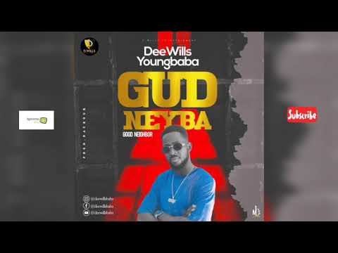 GUD NEYBA - DeeWills youngbaba (Official Audio) Sierra Leone Music 2020