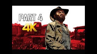 RED DEAD REDEMPTION Gameplay Walkthrough Part 4 - BILL (4K Xbox One X Enhanced)
