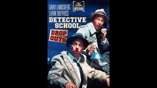 Detective School Dropouts (Full Movie)