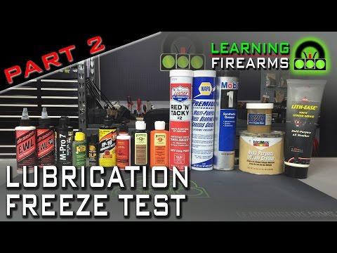 Gun Lube Freeze Test Part 2 Ep 1602