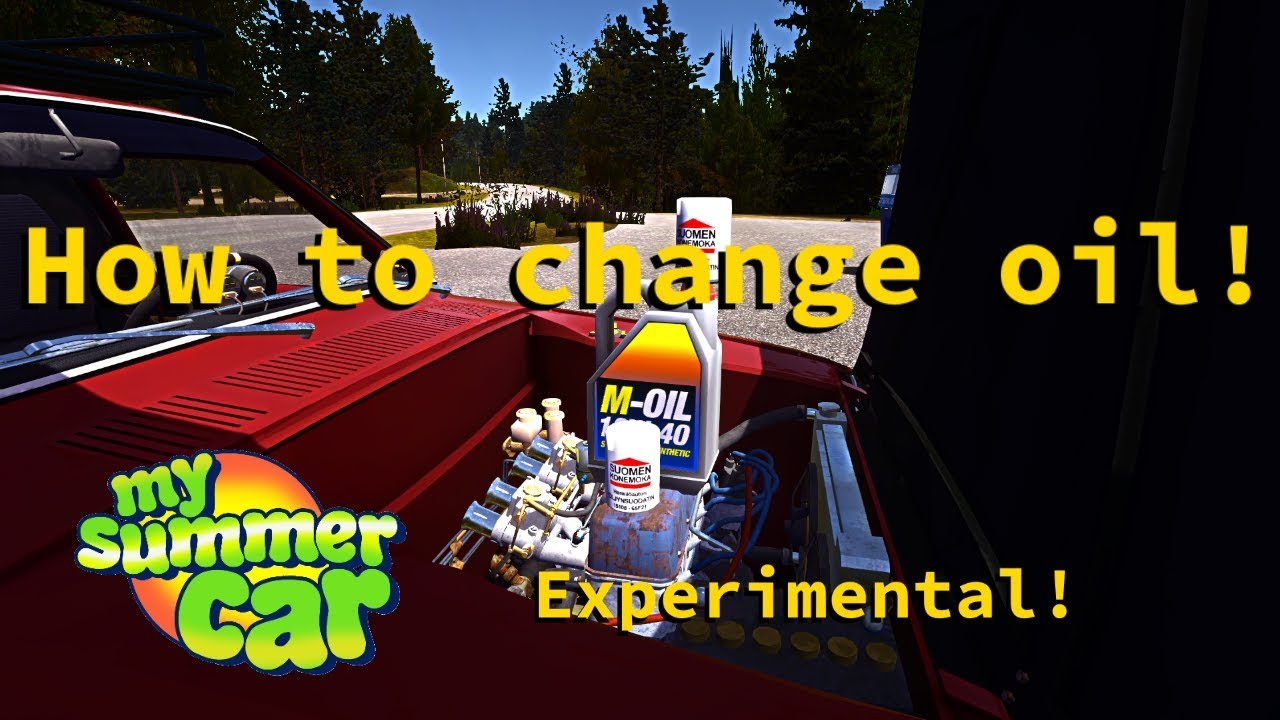 My Summer Car How To Change Oil The Oil Filter Guide Youtube