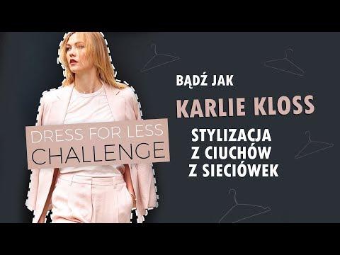 KARLIE KLOSS - STYLIZACJA CHALLENGE (Dress for Less)