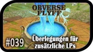 Überlegungen für zusätzliche LPs ▬ #039 Obverse Flyff