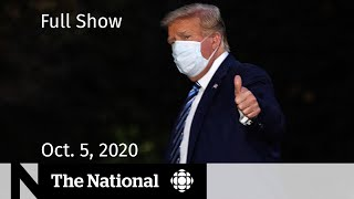 CBC News: The National | Trump leaves hospital after COVID-19 diagnosis | Oct. 5, 2020