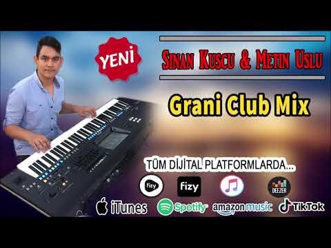 Sinan Rengin - Grani Club Mix 2020 (Metin Uslu)