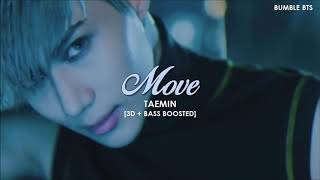 [3D+BASS BOOSTED] TAEMIN (태민) - MOVE | bumble.bts