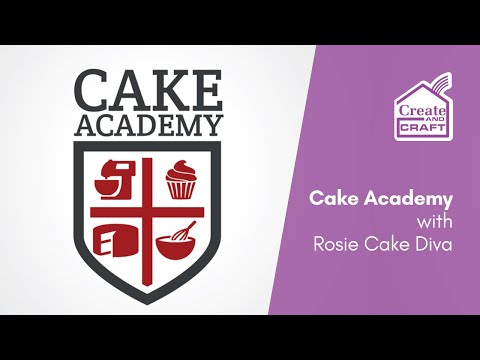 Cake Academy with Rosie Cake Diva 2