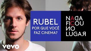 Rubel - Por Que Você Faz Cinema? (Pseudo Video) thumbnail