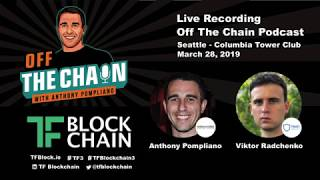TF3 | Off The Chain Podcast | Anthony Pompliano and Viktor Radchenko