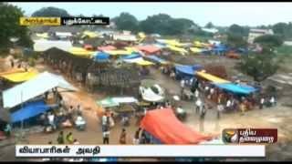 Deficiencies of market in Aranthangi, Pudukkottai