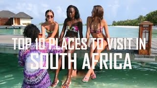 Top 10 places to visit in south africa | top 10 amazing south african facts