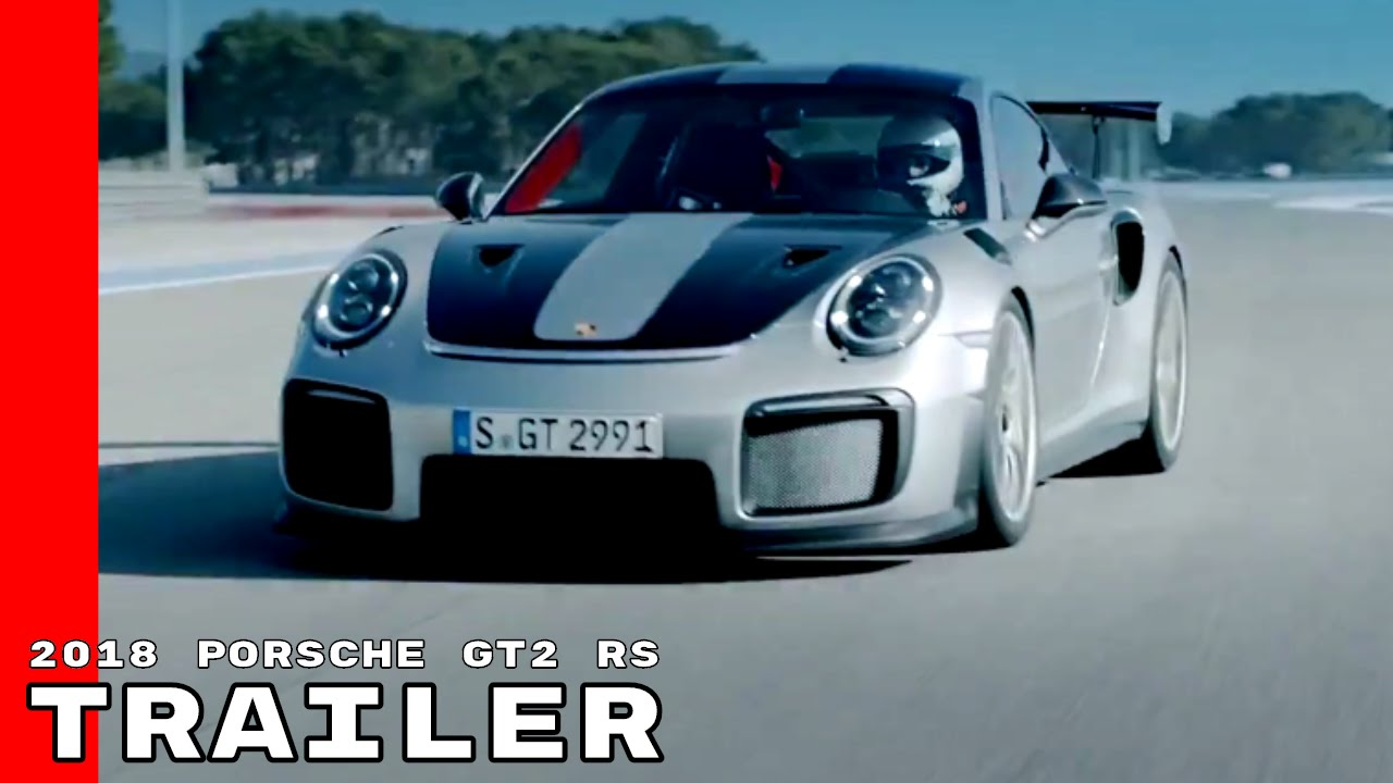 2018 porsche 911 gt2 rs trailer commercial youtube. Black Bedroom Furniture Sets. Home Design Ideas