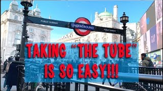 Don't Be Afraid of The London Underground / Subway - A Very unOfficial Travel Guide