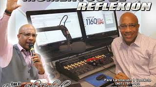 7-3-20 Momentos De Reflexion Con El Evang Julio Delgado (Audio)