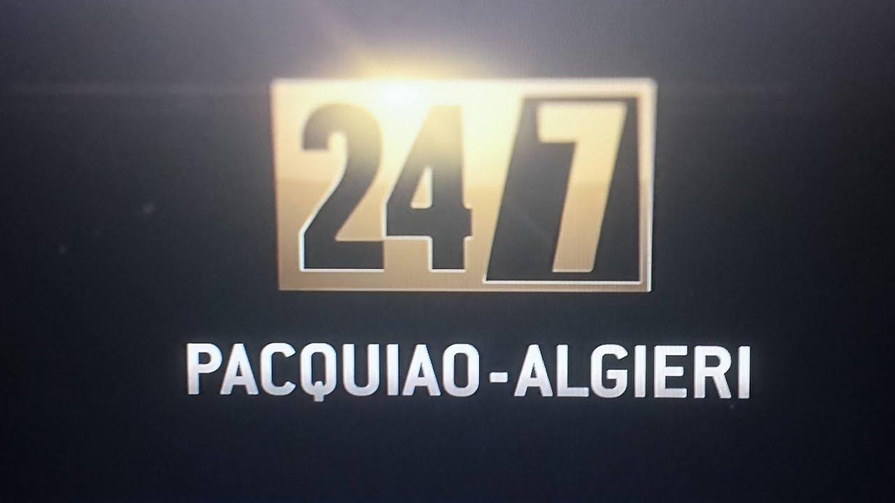 24/7 PACQUIAO VS ALGIERI HBO REVIEW 11/9/14! NOT FLOYD FAULT BLAME BOB ARUM? #1