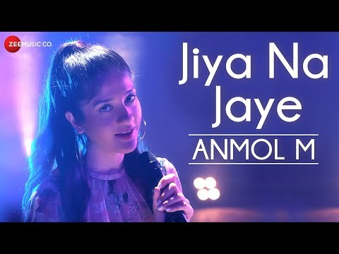 Jiya Na Jaye - Official Music Video |...